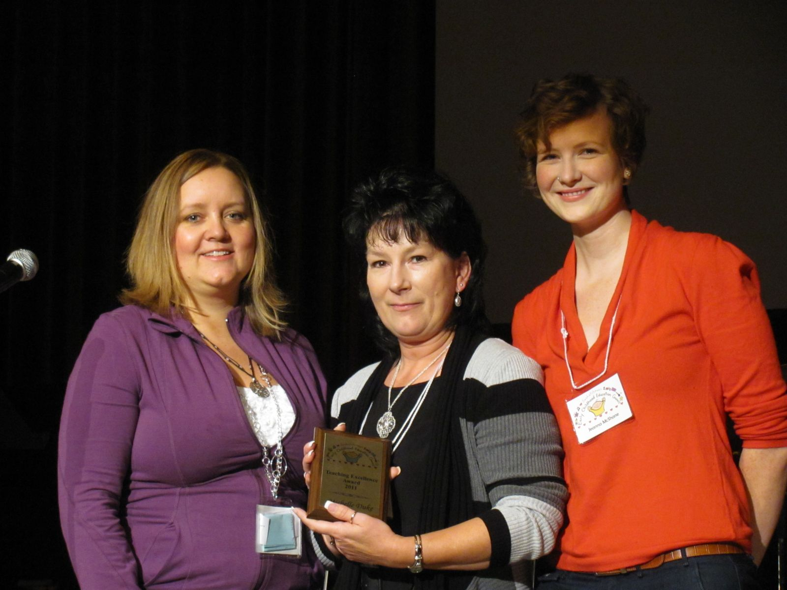 Excellence in Early Childhood Award: MIchelle Duke Presented by Jennifer Gruending-Pizurny and Jeanna Bergerman